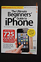 The Ultimate beginners' Guide to iPhone by…
