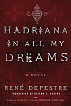 Hadriana in All My Dreams by René Depestre