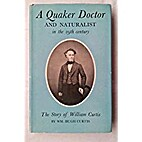A Quaker doctor and naturalist in the 19th…