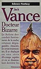 Docteur Bizarre : [nouvelles] by Jack Vance