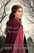 Unending Devotion by Jody Hedlund