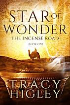 Star of Wonder: A Novella (The Incense Road…