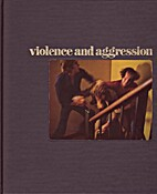 Violence and aggression by Ronald H. Bailey