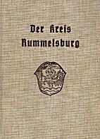 Der Kreis Rummelsburg : Ein Heimatbuch by…