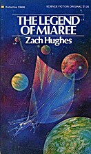 The Legend of Miaree by Zach Hughes