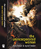 The Unincorporated Woman by Dani Kollin
