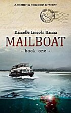 Mailboat: Book One by Danielle Lincoln Hanna