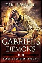 Gabriel's Demons by Tori Centanni