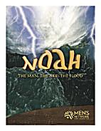 Noah – The Man, The Ark, The Flood by LHM…