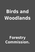 Birds and Woodlands by Forestry Commission.