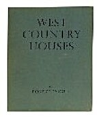 West country houses : an illustrated account…