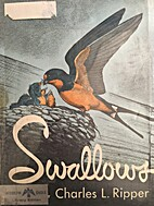 Swallows by Charles L. Ripper