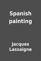Spanish painting by Jacques Lassaigne