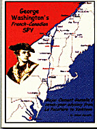 George Washington's French Canadian spy by…