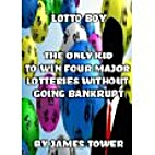 Lotto Boy by James Tower