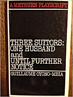 Three Suitors: One Husband and Until Further…