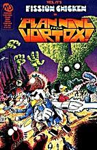Fission Chicken: Plan Nine from Vortox! by…