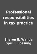 Professional responsibilities in tax…