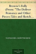 Browne's Folly (From: The Doliver…