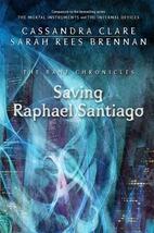 Saving Raphael Santiago (The Bane…