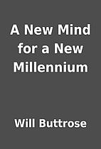 A New Mind for a New Millennium by Will…