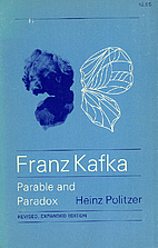 Franz Kafka: Parable and Paradox [Revised…