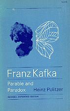 Franz Kafka: Parable and Paradox [Revised…
