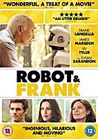 Robot & Frank [2012 film] by Jake Schreier