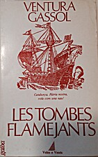Les tombes flamejants by Ventura Gassol