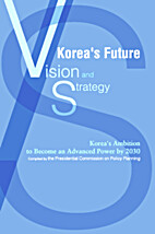 Korea's Future: Vision and Strategy by The…