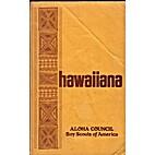 Hawaiiana, a Handbook for Scouts by Boy…