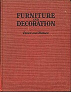 The Book of Furniture and Decoration: Period…