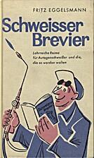 Schweisser-Brevier by Fritz Eggelsmann