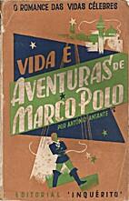 Vida e aventuras de Marco Polo by António…