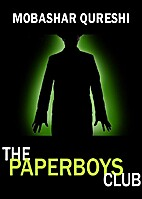 The Paperboys Club by Mobashar Qureshi