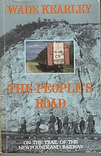 The people's road: On the trail of the…
