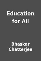 Education for All by Bhaskar Chatterjee