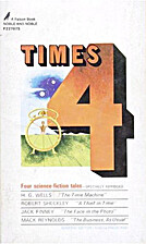 Times 4: Four Science Fiction Tales by…