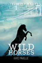 Wild Horses (Steel City Stories Book 1) by…