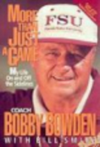 More Than Just a Game by Bobby Bowden
