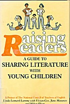 Raising Readers: A Guide to Sharing…