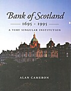 Bank of Scotland 1695-1995: A Very Singular…