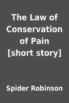 The Law of Conservation of Pain [short…