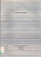Lineas de mira by Fernando Arrocha, Jorge…