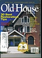 The Old-House Journal. Vol. XXXI No. 5…