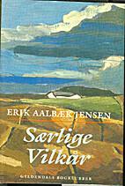 Særlige vilkår by Erik Aalbæk Jensen