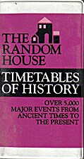 The Random House Timetables of History by…