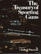 The Treasury of Sporting Guns by Charles F.…