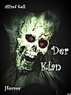Der Klan: Ein Umzug in den Horror by Alfred…