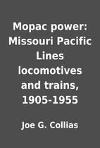 Mopac power: Missouri Pacific Lines…